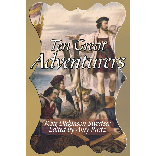 Ten Great Adventurers