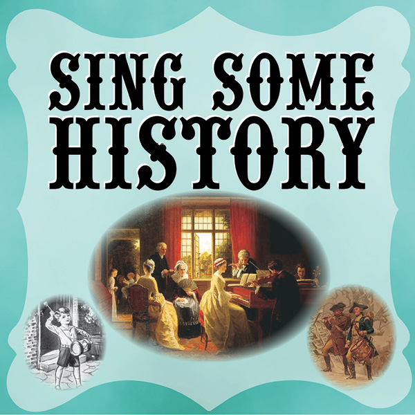 Sing Some History